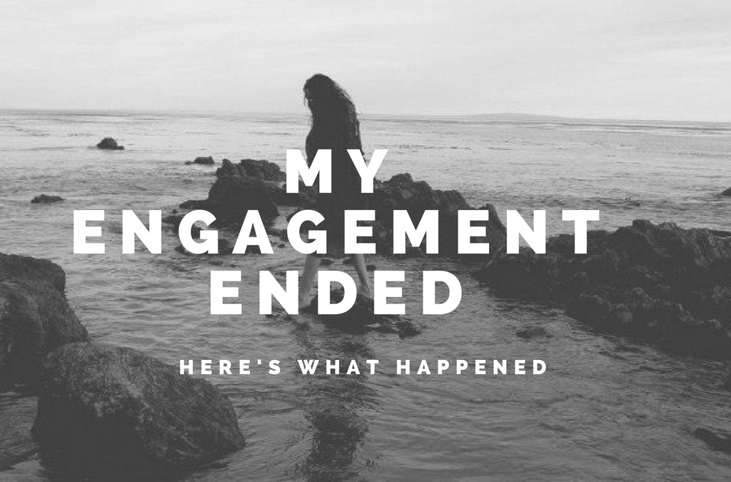 My Engagement Ended – Here's What Happened