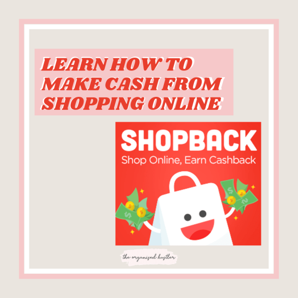 Shopback: How I'm making money while shopping
