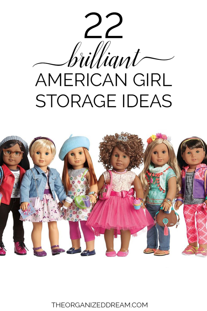 22 Brilliant American Girl Doll Storage Ideas