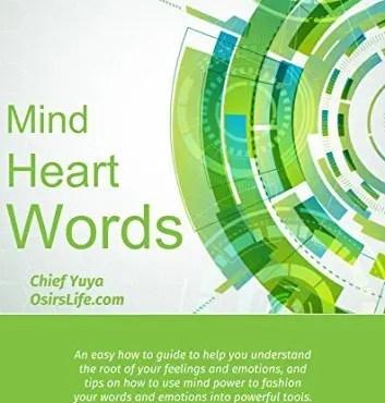 Mind, Heart, Words - Chief Yuya - The Orisha