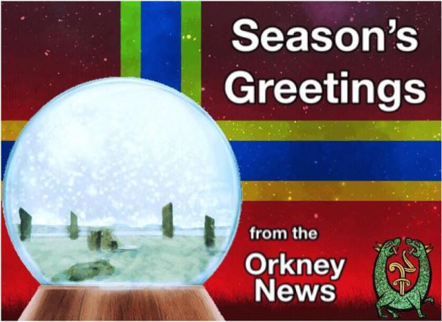 season's greetings Orkney News