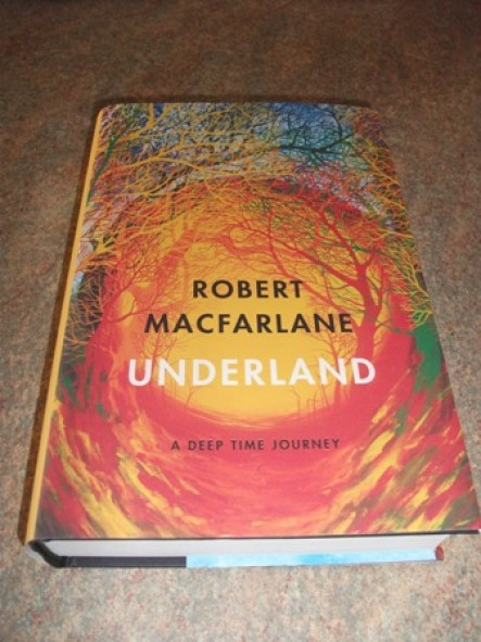 Underland Robert MacFarlane
