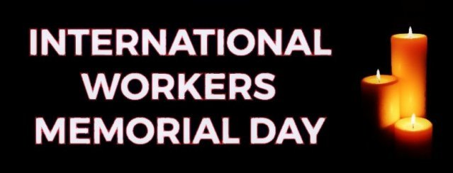 International Workers Memorial Day