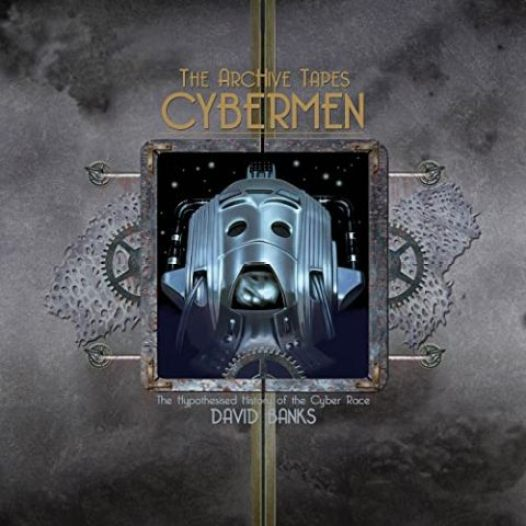 The ArcHive Tapes Cybermen audiobook