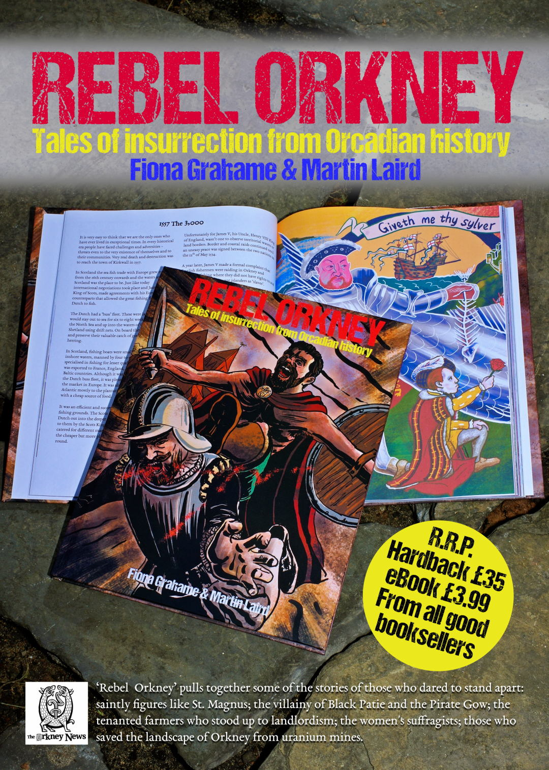 Rebel Orkney - tales of insurrection from Orcadian history, available from all good booksellers now.