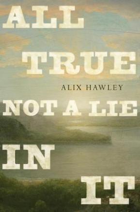 All True Not a Lie in It 9780345808554