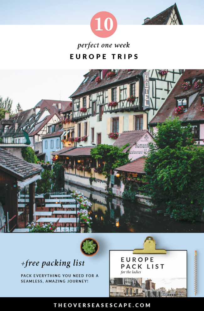 10 One Week Europe Trips + Packing List