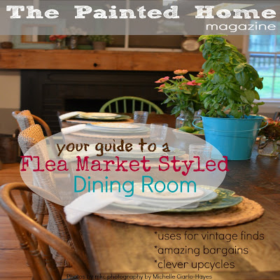 { The Dining Room Issue of The Painted Home Magazine }