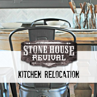Stone House Revival Kitchen Relocation
