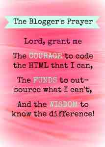The Bloggers Prayer