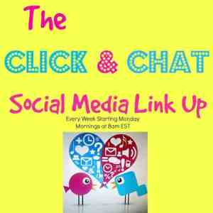 Click and Chat Social Media Linkup #4
