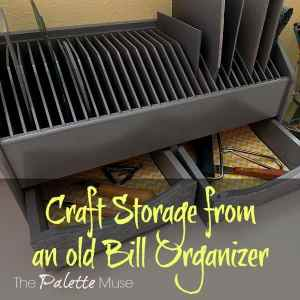 From a Box of Bills to a Craft Organizer