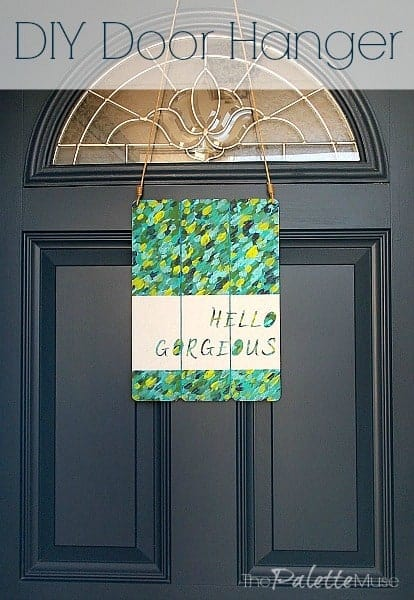 You can make this easy door hanger to welcome your guests. ThePaletteMuse.com