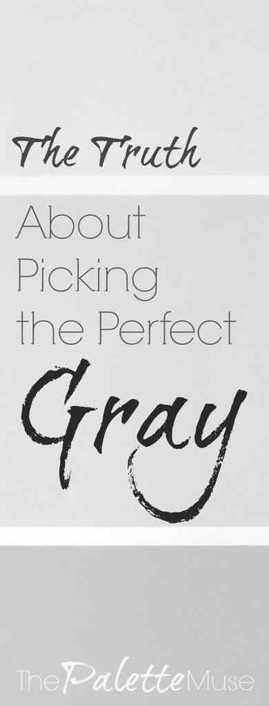 What-Nobody-Tells-You-About-Picking-Perfect-Gray