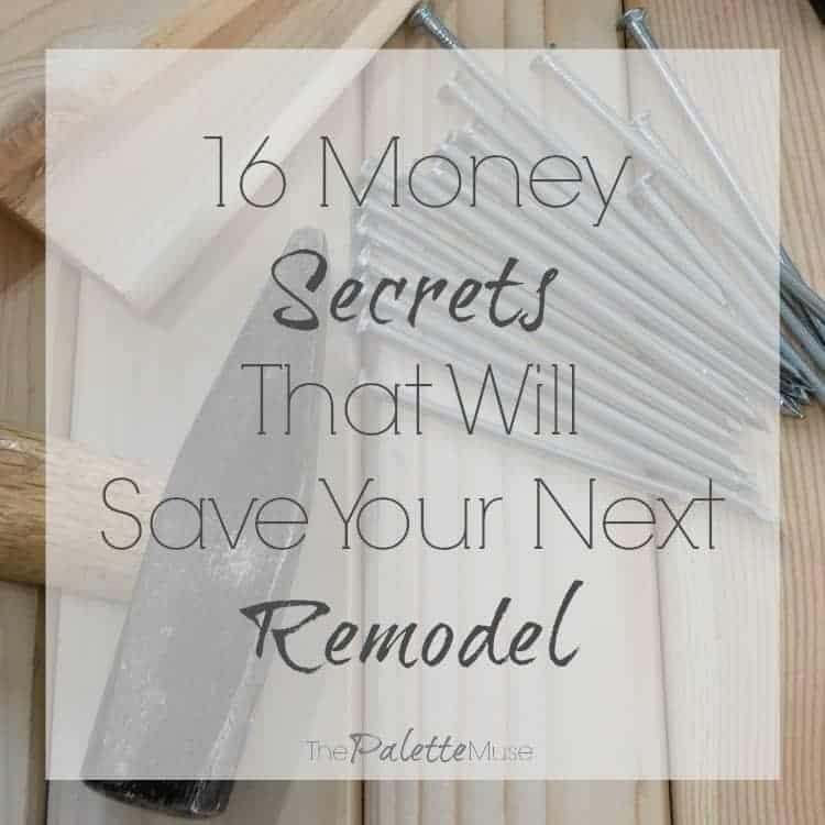 These Remodeling budget hacks will save you real money on your next project, no experience necessary! #remodeling #budgethacks #thepalettemuse