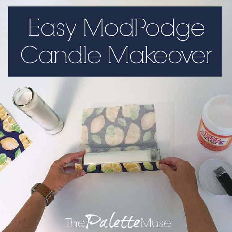 Easy ModPodge Candle Makeover
