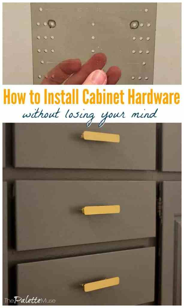 How to Install Cabinet Hardware with Losing your Mind