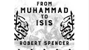BUY BOOK HERE! Robert Spencer 'History of Jihad': 'challenge to the political and media elites'