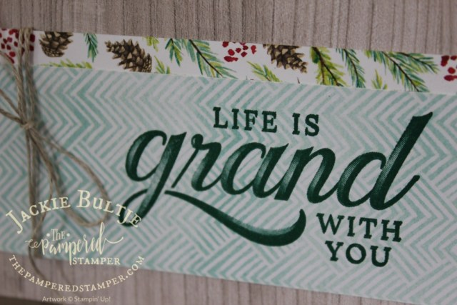 Wood Textures paper, Life is Grand and Painted Seasons paper