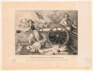 """The Heroine of Monmouth: Molly Pitcher"" (New York: Currier and Ives, c. 1876), Library of Congress, Prints and Photography Division, Washington, D.C.  Molly Pitcher, whose real name was probably Mary Ludwig Hays McCauley, is another iconic figure whose story can be a way into the history of women and Revolution."