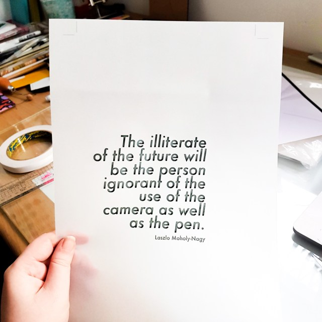 Moholy-Nagy quote printed on transparent vellum