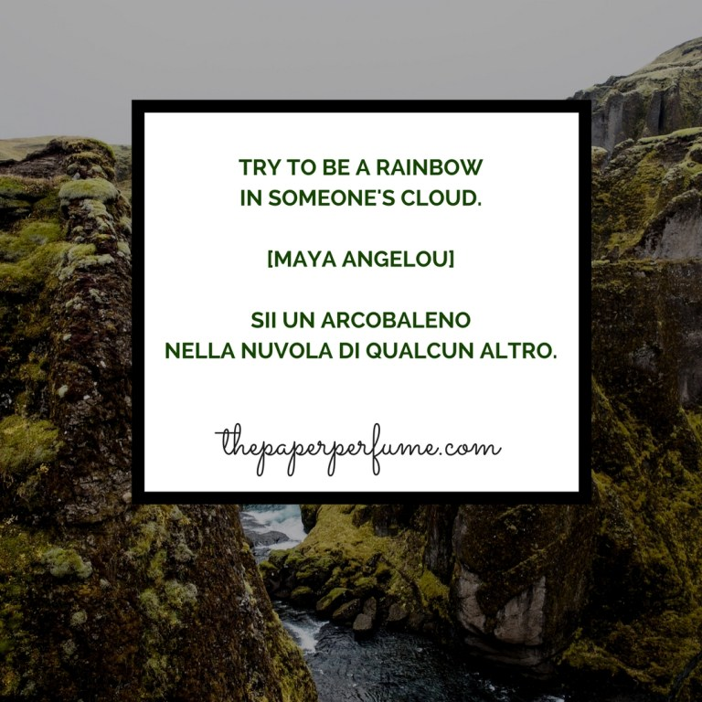 Try to be a rainbow...