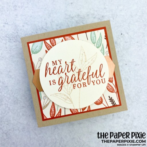 This is a handmade card stamped with the Beautiful Autumn Stampin' Up! bundle and the sentiment says my heart is grateful for you.