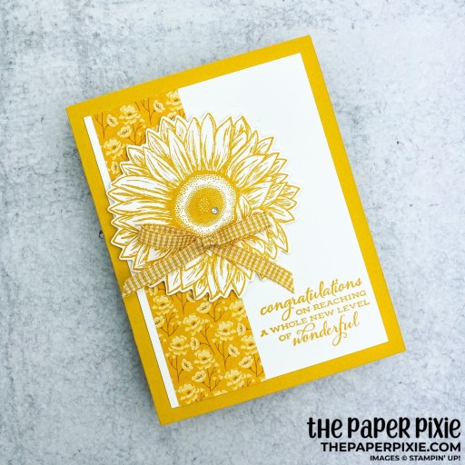 This is a handmade card stamped with the Celebrate Sunflowers Stampin' Up! bundle and the sentiment says congratulations on reaching a whole new level of wonderful.