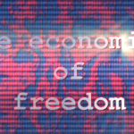 Episode 3 – The Economics of Freedom