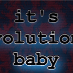 Episode 10 – It's Evolution, Baby