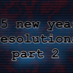 Episode 9 – 2015 New Year's Part 2
