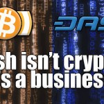 "Best bits – ""Dash isn't a cryptocurrency – it's a business!"""