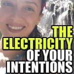 Gela Amini – The Electricity of Your Intentions: Episode 172