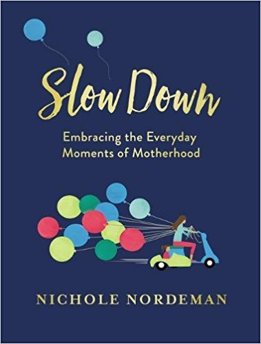 Slow Down - Nichole Nordeman