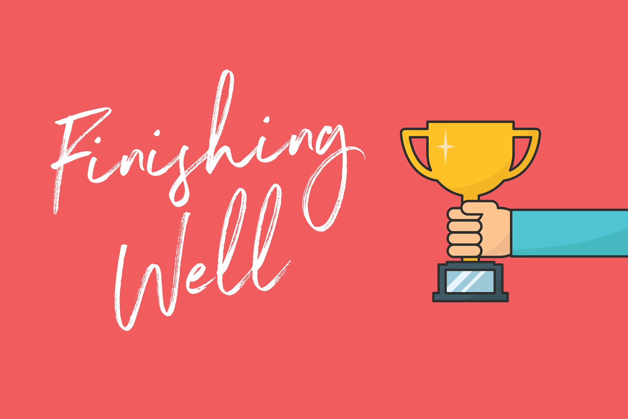 Finishing Well Parent Cue Blog