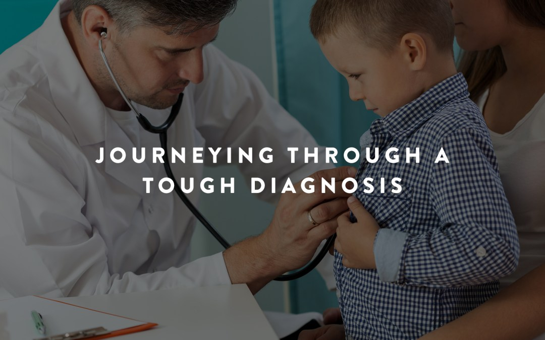 Journeying Through a Tough Diagnosis
