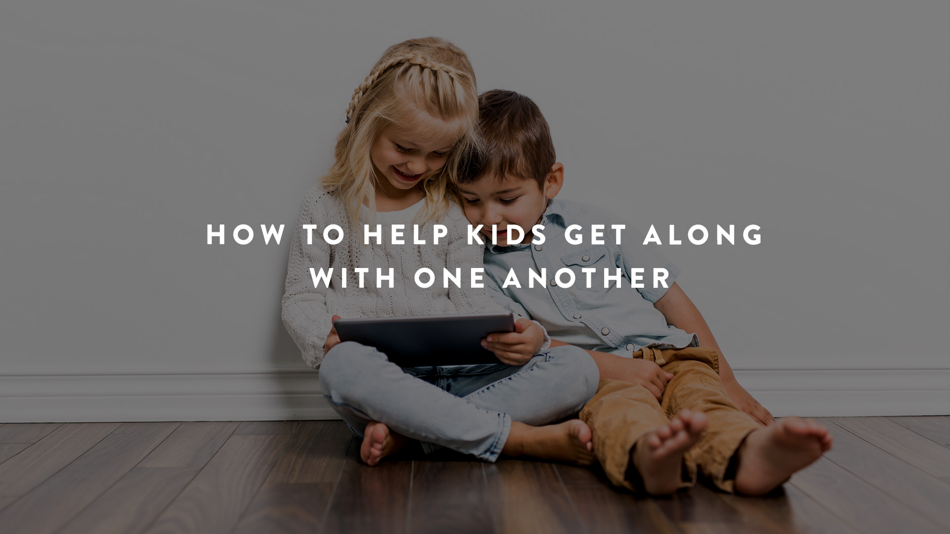 How to help kids get along