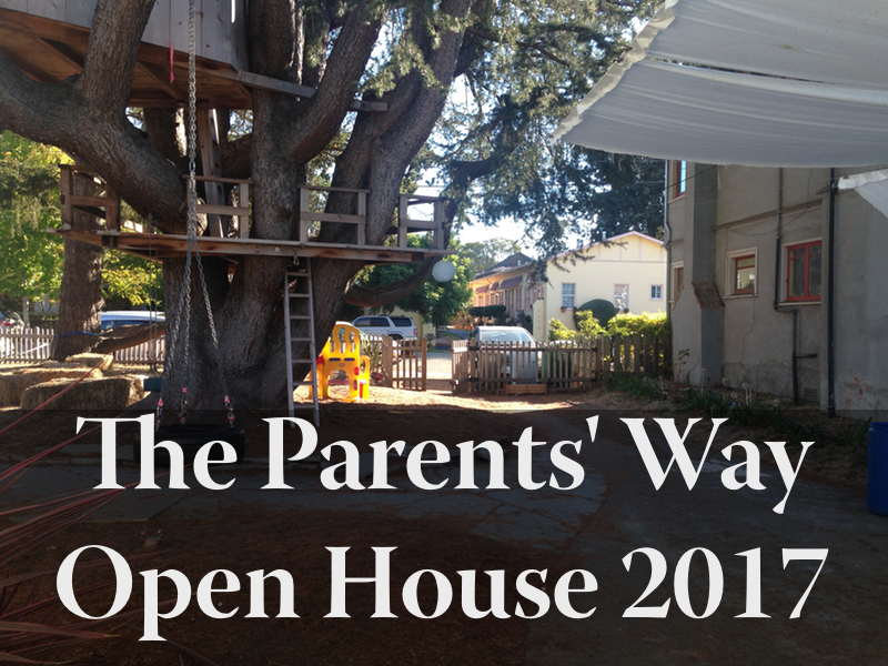 The Parents' Way Open House 2017