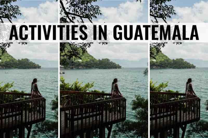 activities in guatemala