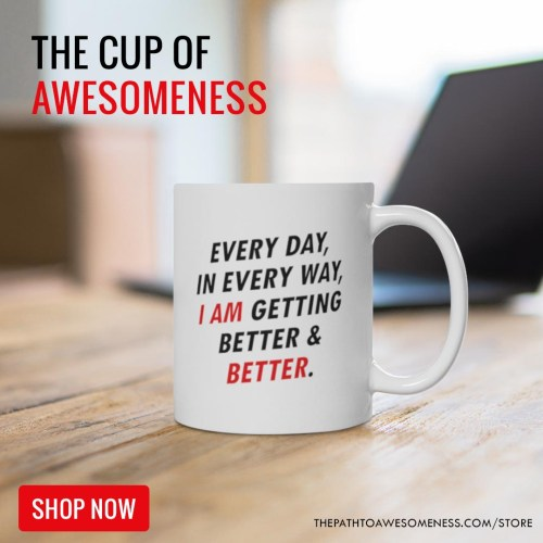 the cup of awesomeness