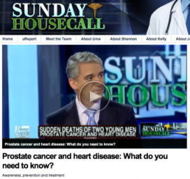 Dr. Samadi_Fox News Sunday Housecall about about prostate cancer testing