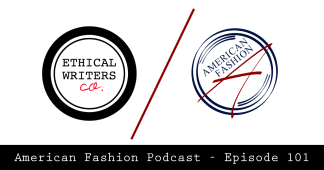 american fashion podcast ethical writers
