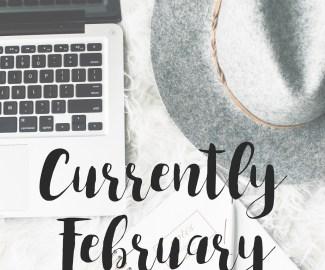 Currently February List