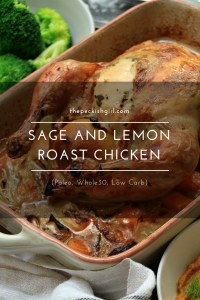Sage And Lemon Roast Chicken (Paleo, Whole30, Low Carb)