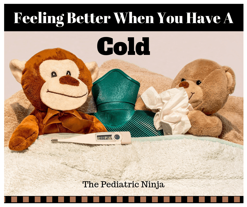 Feeling Better When You Have A Cold