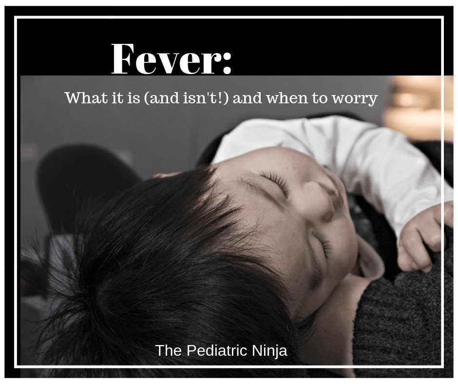 Fever: What it is and When to Worry