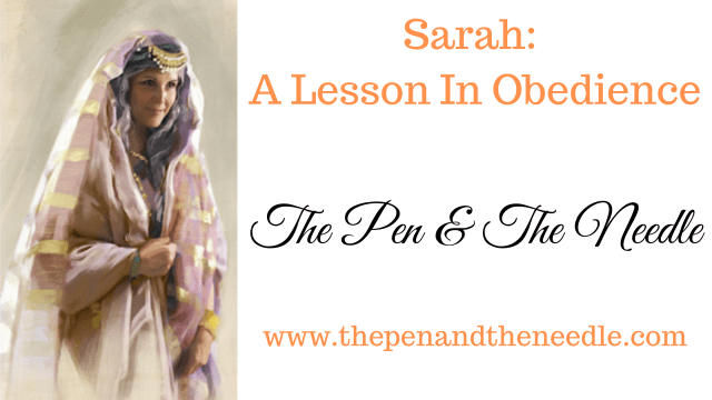 Sarah: A Lesson In Obedience