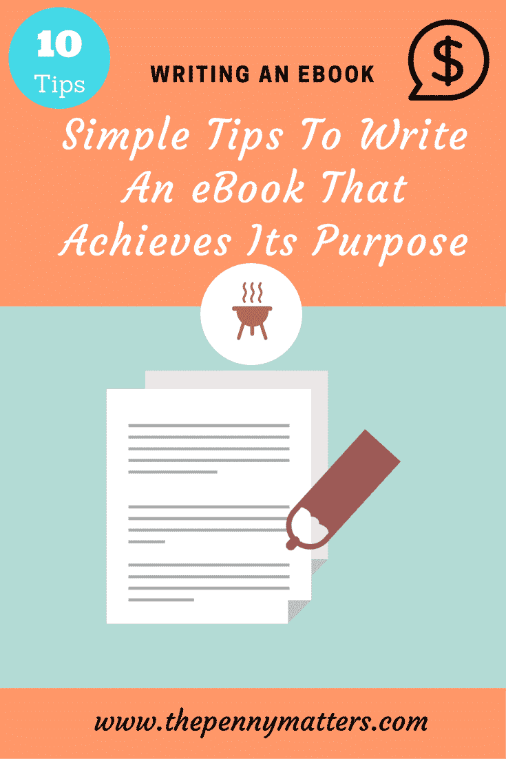 Simple Tips To Write An EBook That Achieves Its Purpose