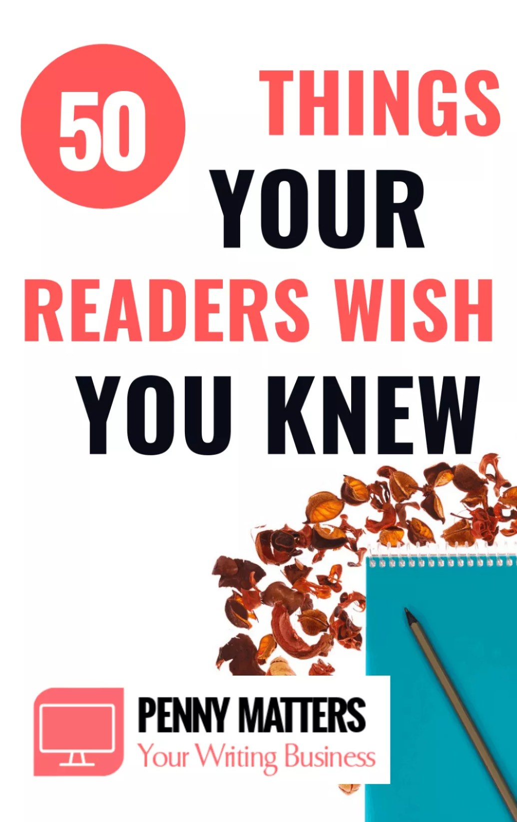 Things Your Readers Wish You Knew About Them