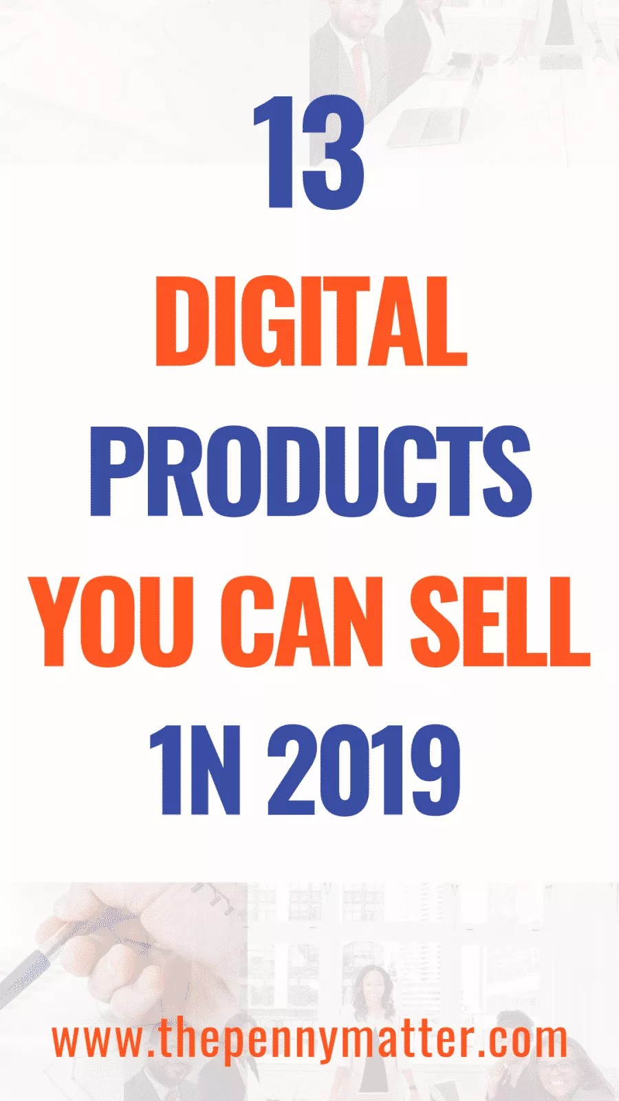 13 Types of Digital Products You Can Sell Online in 2020